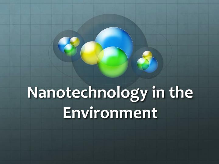 nanotechnology in the environment n.