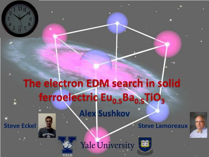 the electron edm search in solid ferroelectric eu 0 5 ba 0 5 tio 3 n.