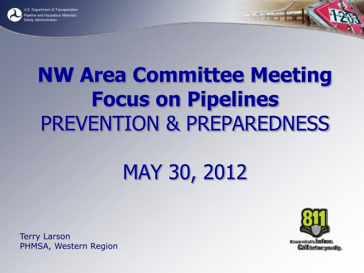 nw area committee meeting focus on pipelines prevention preparedness may 30 2012 n.