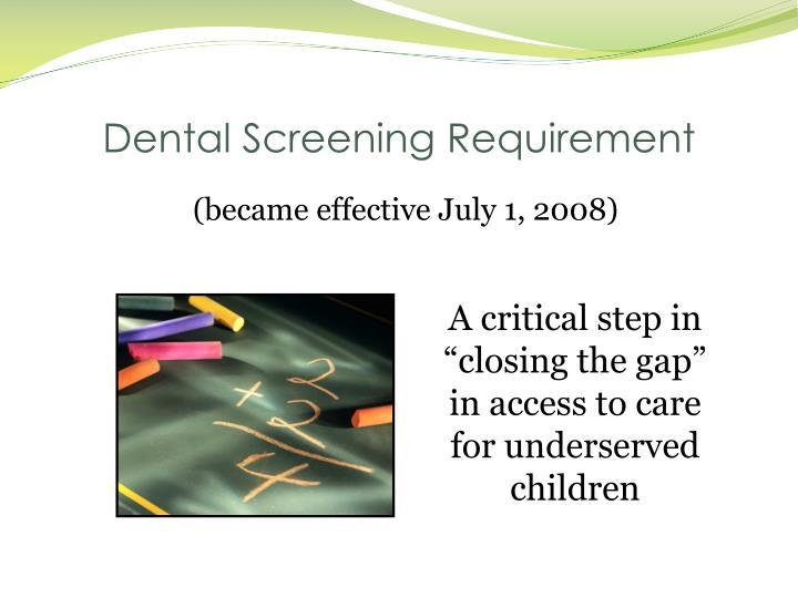 Dental Screening Requirement