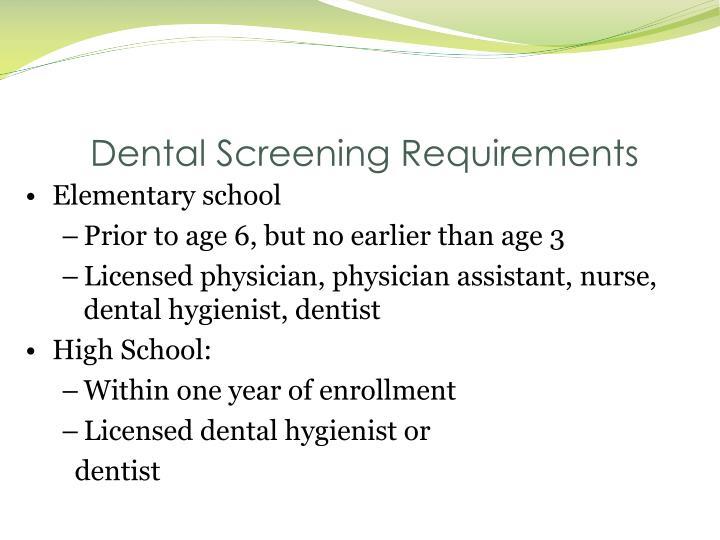 Dental Screening Requirements