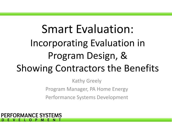 smart evaluation incorporating evaluation in program design s howing contractors the benefits n.