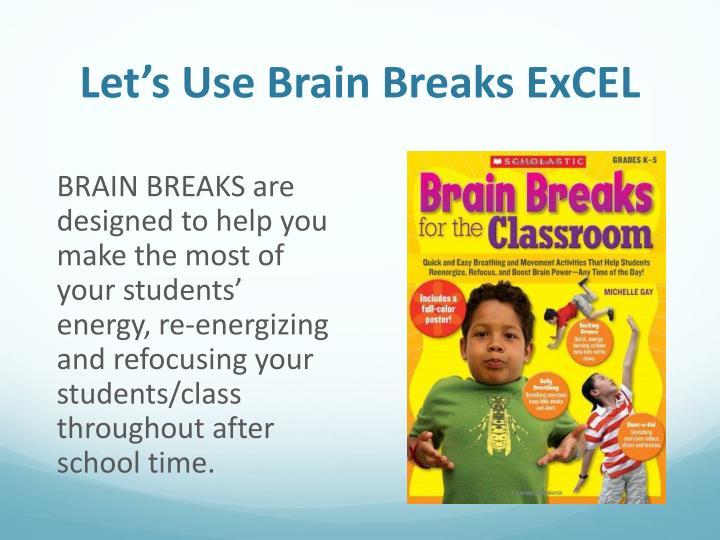 Let's Use Brain Breaks