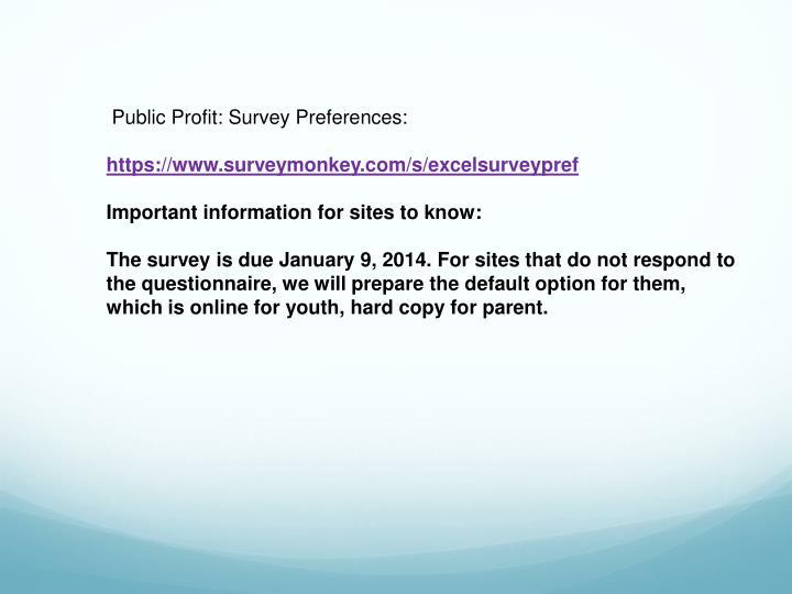 Public Profit: Survey Preferences: