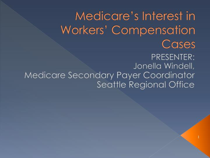 medicare s interest in workers compensation cases n.
