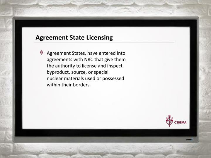 Agreement State Licensing