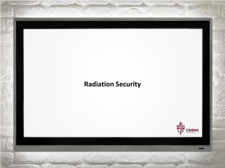 Radiation Security