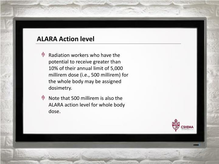 ALARA Action level