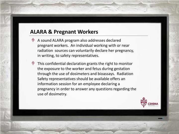 ALARA & Pregnant Workers