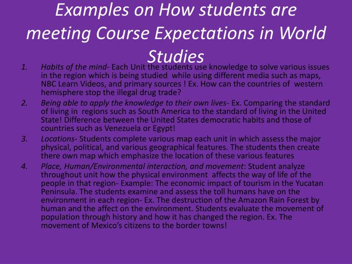 Examples on How students are meeting Course Expectations in World Studies
