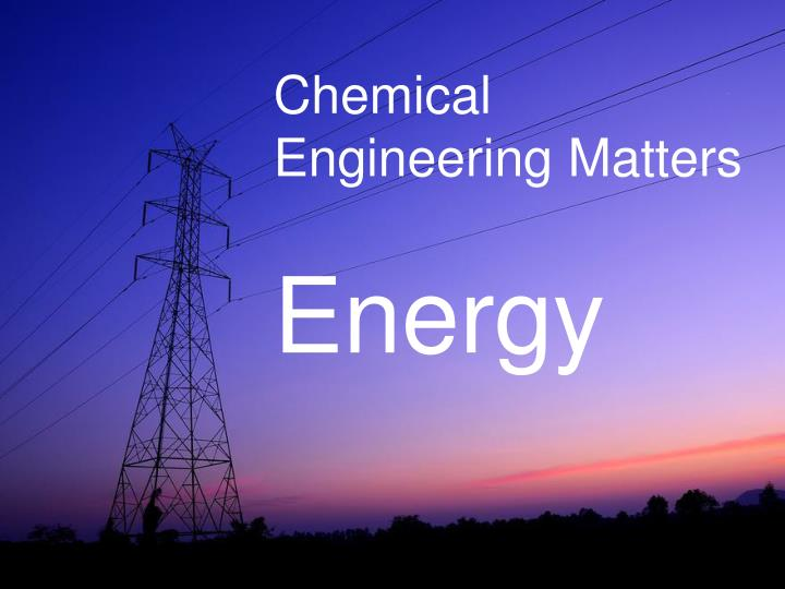 Chemical Engineering Matters