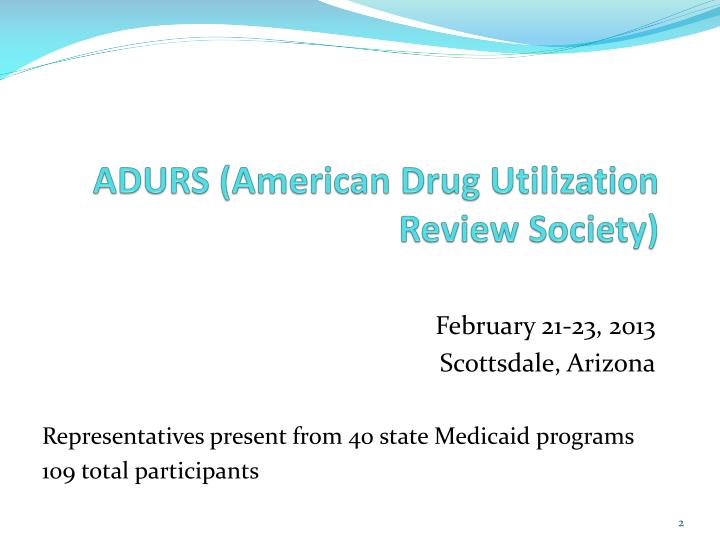 Adurs american drug utilization review society