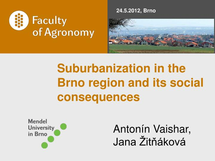 suburbanization in the brno region and its social consequences n.