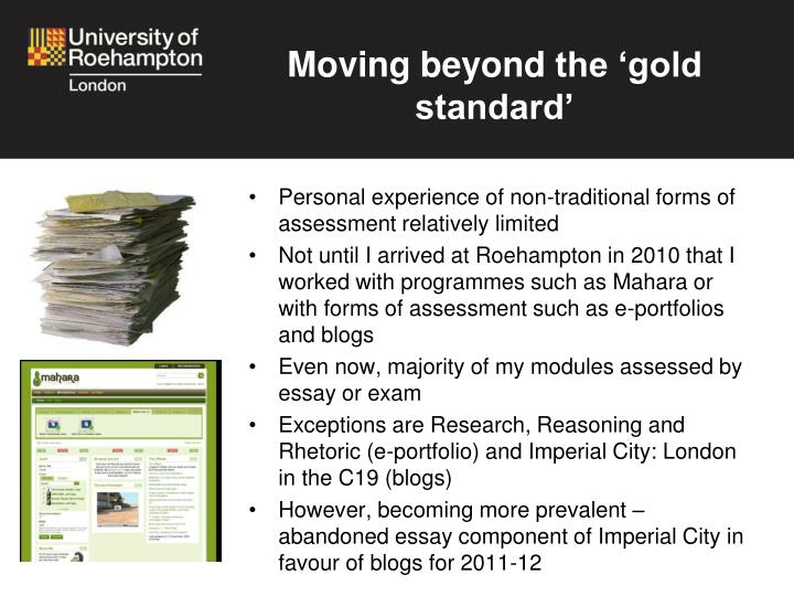 Moving beyond the gold standard