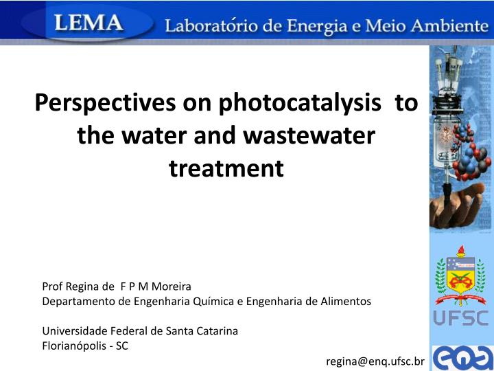 perspectives on photocatalysis to the water and wastewater treatment n.