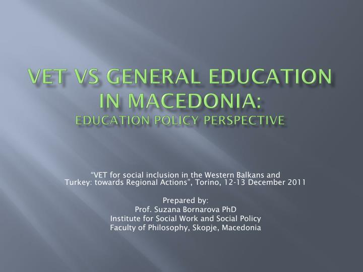 Vet vs general education in macedonia education policy perspective