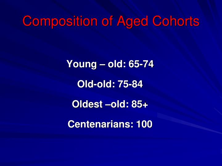 Composition of Aged Cohorts