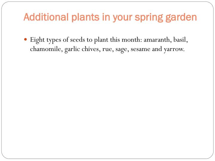 Additional plants in your spring