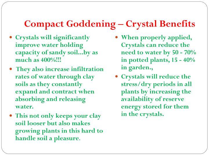 Compact Goddening – Crystal Benefits