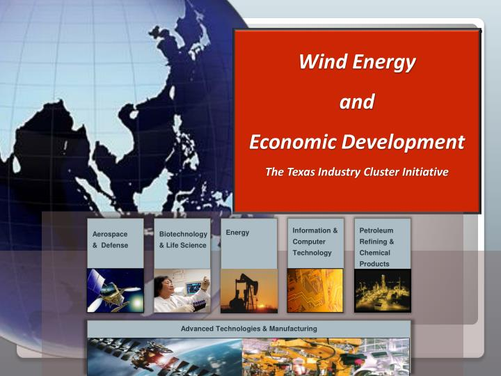 wind energy and economic development the texas industry cluster initiative n.