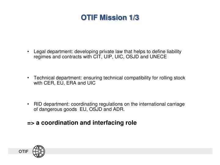 OTIF Mission 1/3