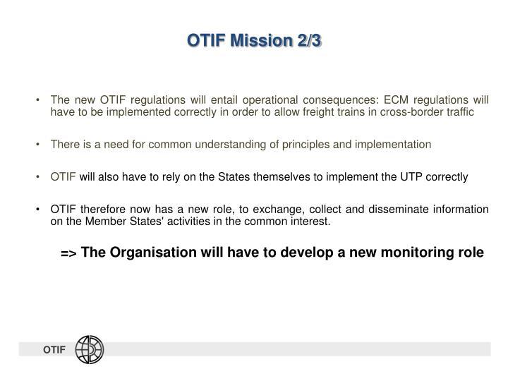 OTIF Mission 2/3