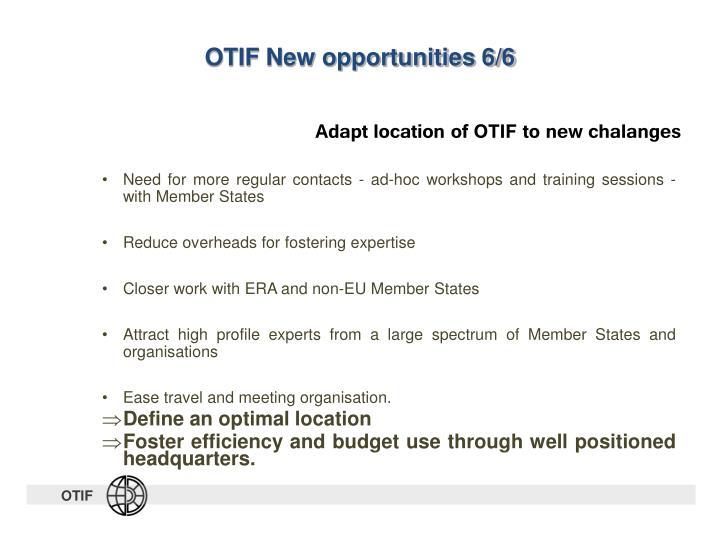 OTIF New opportunities 6/6