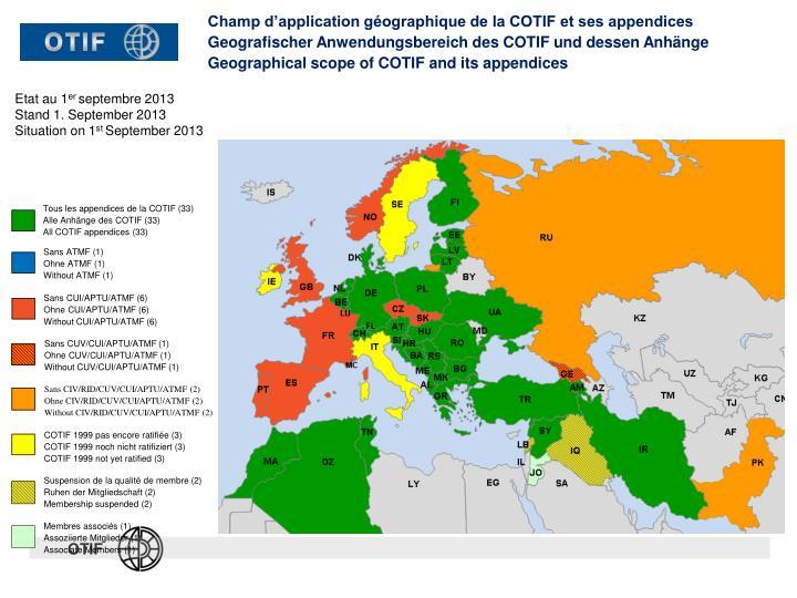 Champ d'application géographique de la COTIF et ses appendices