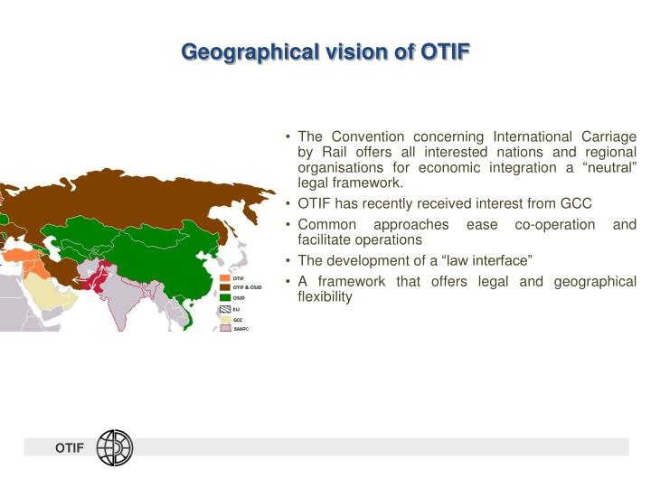 Geographical vision of OTIF