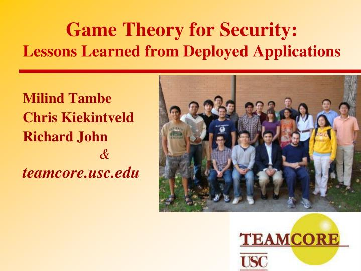 game theory for security lessons learned from deployed applications n.