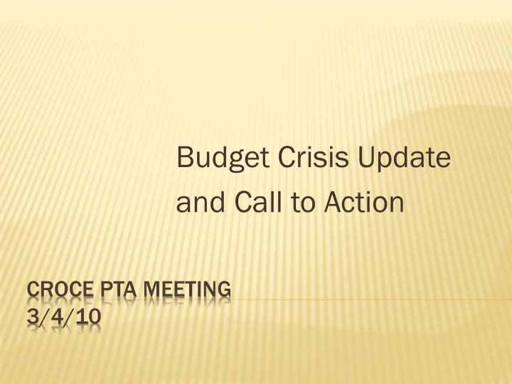 Budget crisis update and call to action