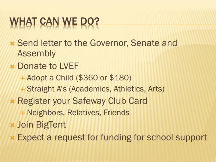 Send letter to the Governor, Senate and Assembly