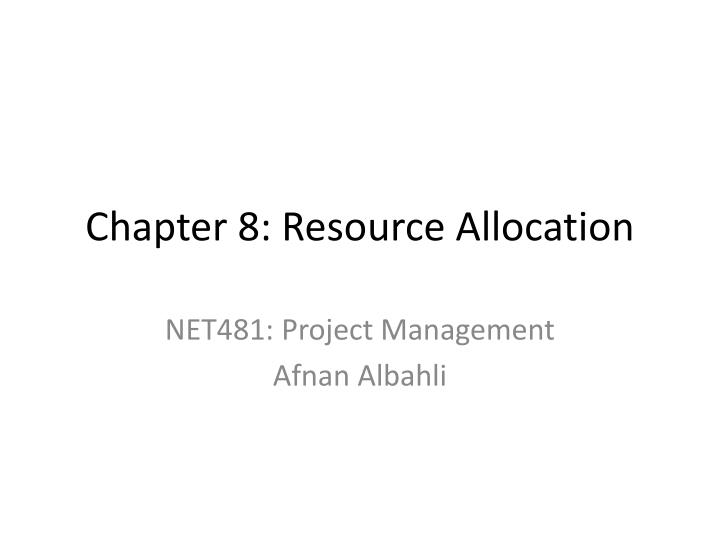 chapter 8 resource allocation n.
