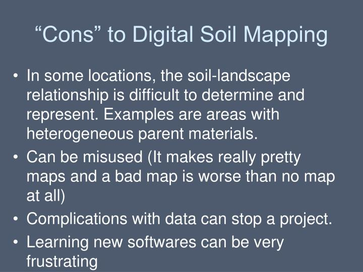 """""""Cons"""" to Digital Soil Mapping"""