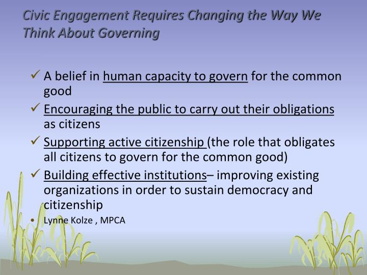 Civic Engagement Requires Changing the Way We Think About Governing