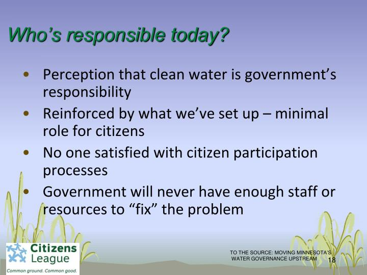 Who's responsible today?