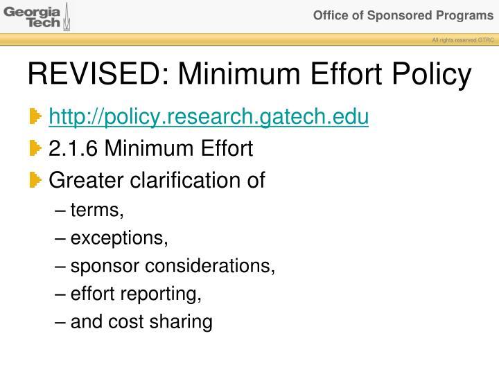 REVISED: Minimum Effort Policy