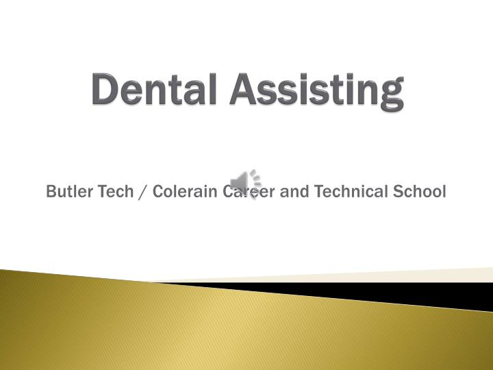 dental assisting n.