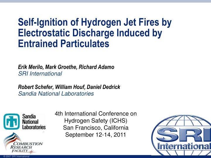 self ignition of hydrogen jet fires by electrostatic discharge induced by entrained particulates n.