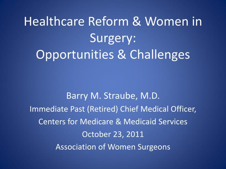 healthcare reform women in surgery opportunities challenges n.