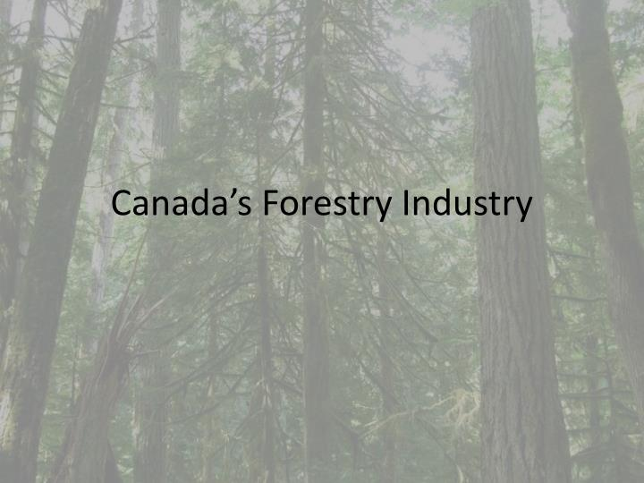 canada s forestry industry n.