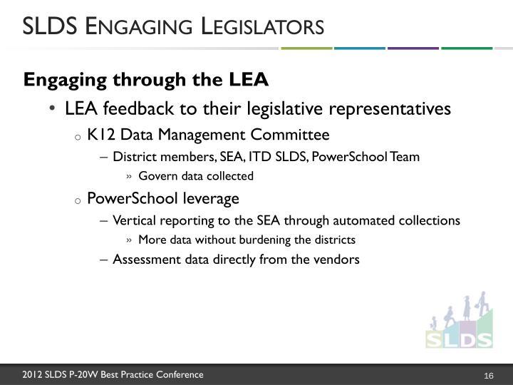 SLDS Engaging Legislators