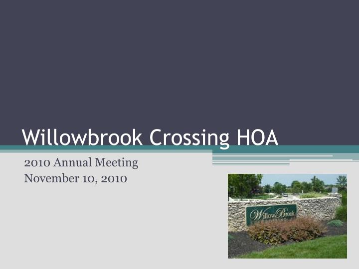 willowbrook crossing hoa n.