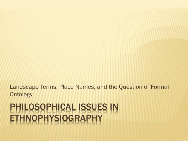 landscape terms place names and the question of formal ontology n.