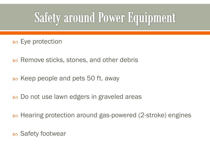 Safety around Power Equipment
