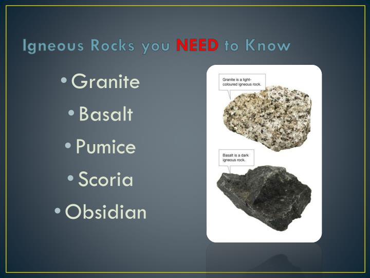 Igneous Rocks you