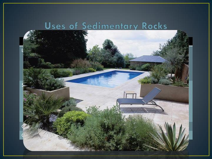 Uses of Sedimentary Rocks
