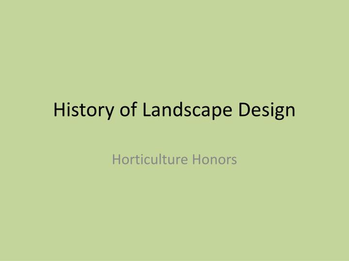 history of landscape design n.
