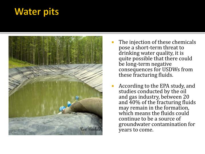Water pits