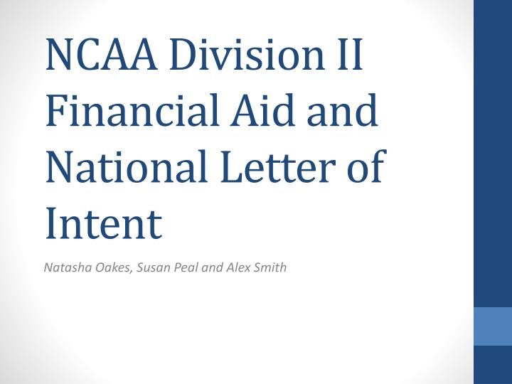 ncaa division ii financial aid and national letter of intent n.